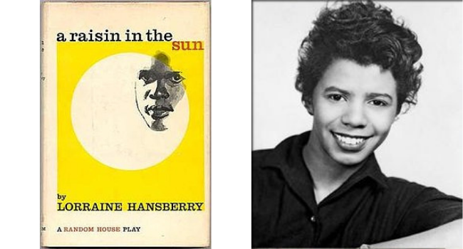 Playwright and writer, Lorraine Vivian Hansberry wrote A Raisin in the Sun.